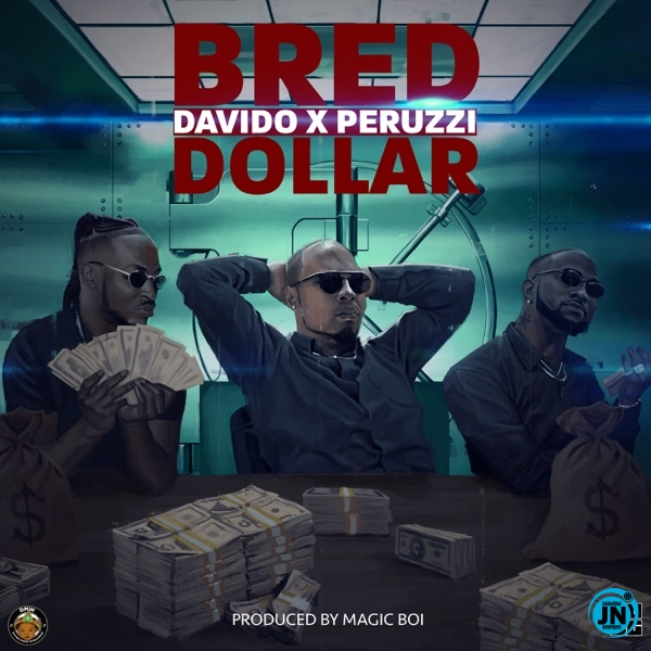 B-Red - Dollar ft. Davido & Peruzzi